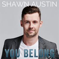 You Belong by Shawn Austin